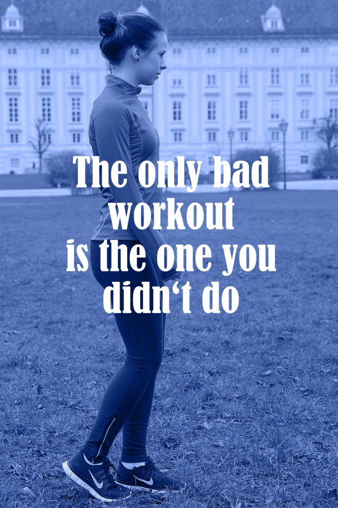 the-only-bad-workout-is-the-one-you-didnt-do